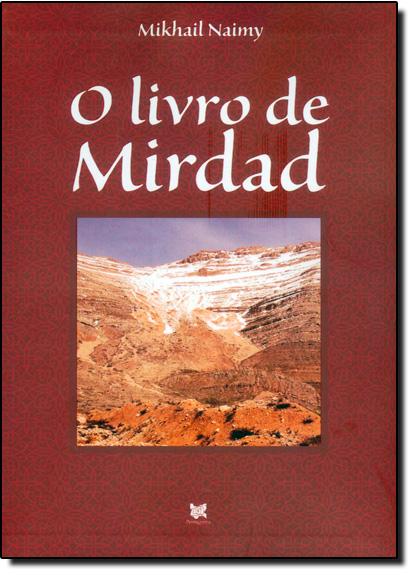 Livro de Mirdad, O, livro de Mikhail Naimy