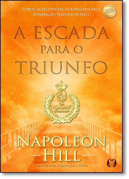 Escada Para o Triunfo, A, livro de Napoleon Hill