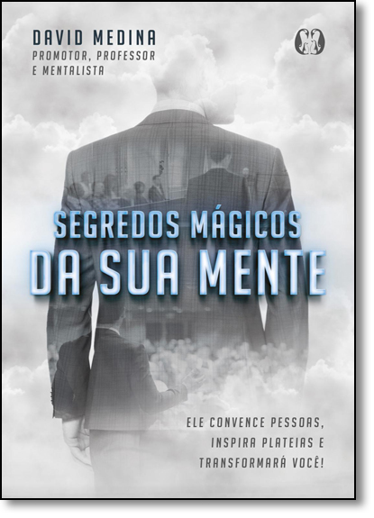 Segredos Mágicos da Sua Mente, livro de David Medina