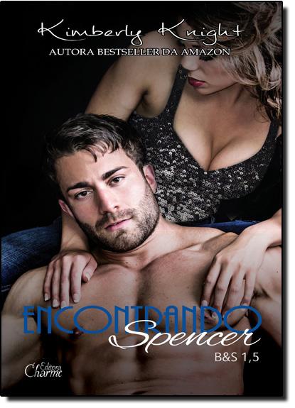 Encontrando Spencer, livro de Kimberly Knight