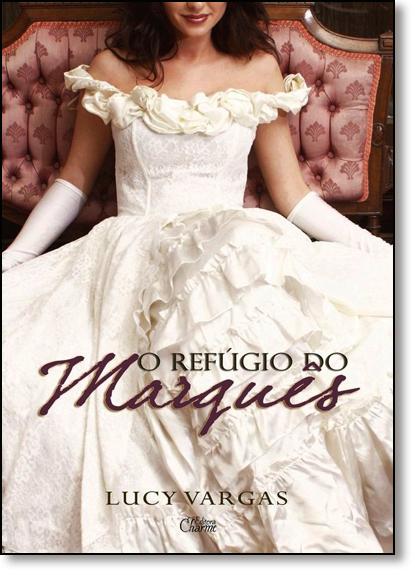 Refúgio do Marquês, O, livro de Lucy Vargas