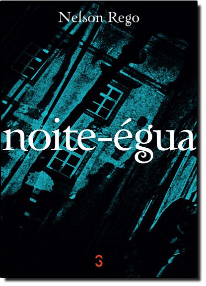 Noite-égua, livro de Nelson Rego