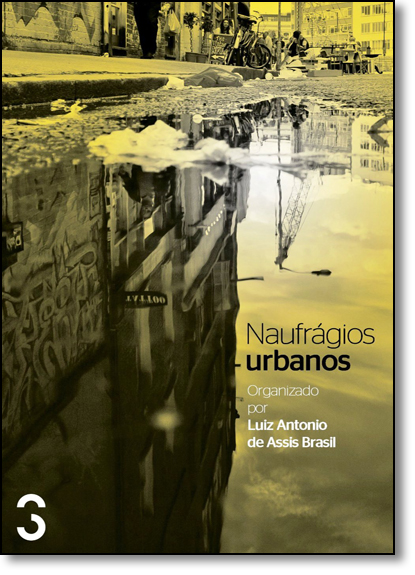 Naufrágios Urbanos, livro de Luiz Antonio de Assis Brasil