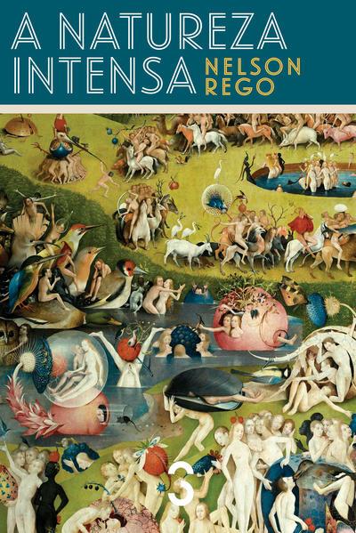 Natureza Intensa, A, livro de Nelson Rego
