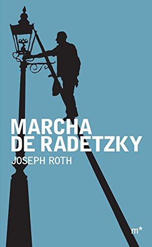 Marcha De Radetzky, livro de Joseph Roth