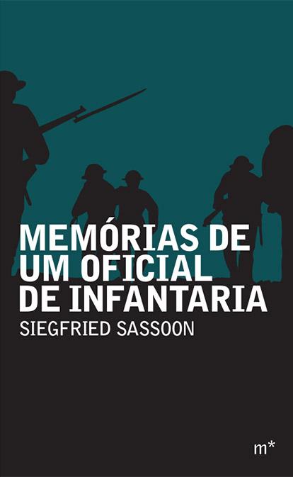 Memórias De Um Oficial De Infantaria, livro de Sassoon Siegfried