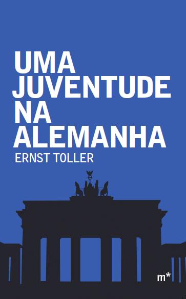 Uma Juventude na Alemanha, livro de Ernst Toller