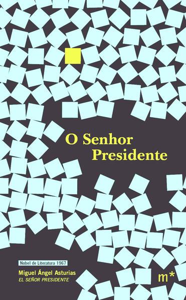 O Senhor Presidente, livro de Miguel Ángel Asturias