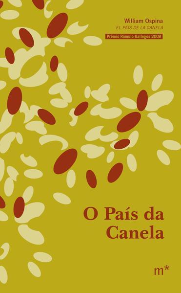 O Pais da Canela, livro de William Ospina