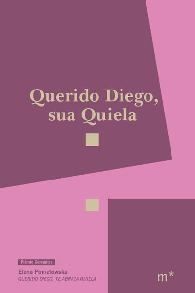 Querido Diego, sua Quiela, livro de Elena Poniatowska