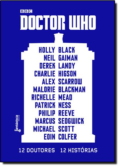 Doctor Who: 12 Doutores, 12 Histórias, livro de Holly Black