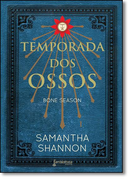 Temporada dos Ossos - Vol.1 - Série Bone Season, livro de Samantha Shannon