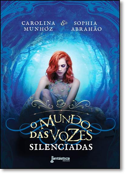 Mundo das Vozes Silenciadas, O, livro de Carolina Munhóz