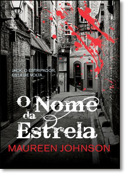 Nome da Estrela, O, livro de Maureen Johnson