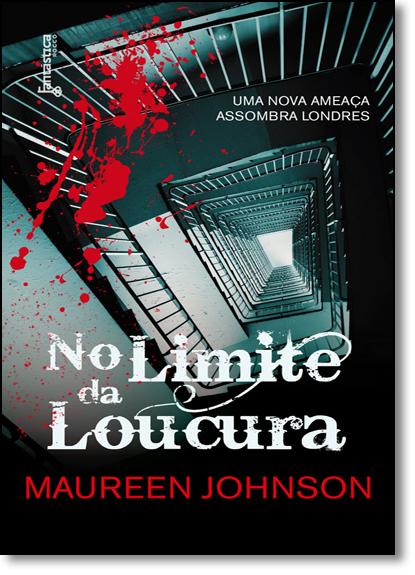 No Limite da Loucura, livro de Maureen Johnson
