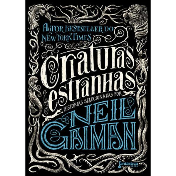 Criaturas Estranhas, livro de Neil Gaiman