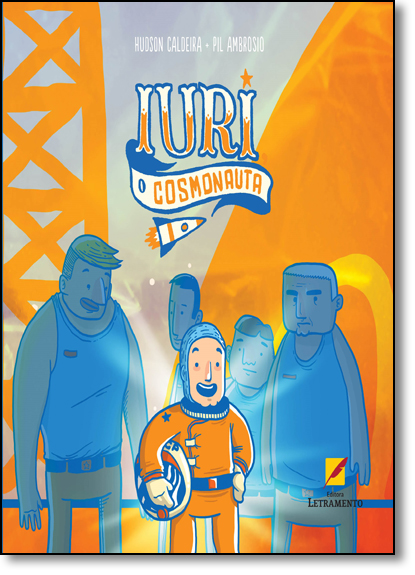 Iuri: O Cosmonauta, livro de Hudson Caldeira