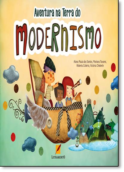 Aventura na Terra do Modernismo, livro de Alana Paula dos Santos