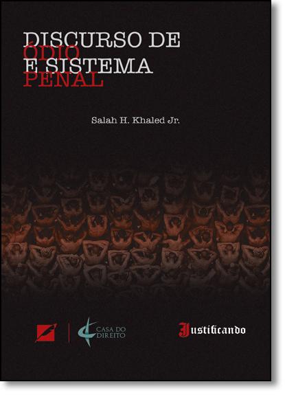 Discurso de Ódio e Sistema Penal, livro de Salah H. Khaled Junior