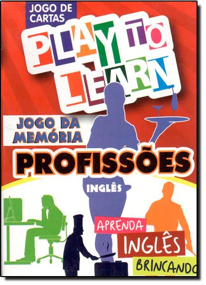 Jogo da Memória: Profissões Inglês - Jogo de Cartas - Aprenda Inglês Brincando, livro de Márcia Cristina Carvalho Garcia