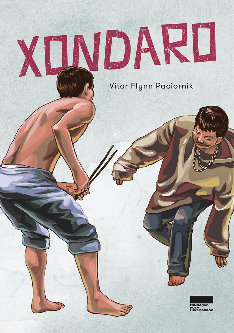 Xondaro, livro de Vitor Flynn Paciornik