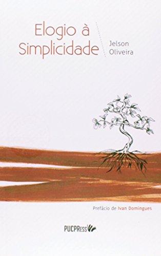 ELOGIO A SIMPLICIDADE  , livro de Jelson Oliveira