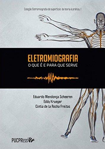 ELETROMIOGRAFIA  , livro de Eduardo Mendonça Scheeren, Eddy Krueger