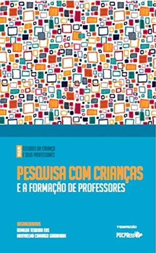 PESQUISA COM CRIANCAS  , livro de Romilda Teodora Ens; Marilda Aparecida Behrens