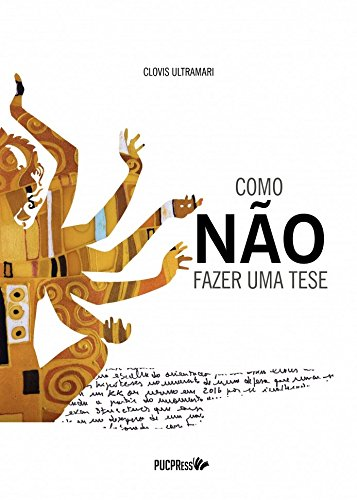 COMO NAO FAZER UMA TESE  , livro de Clovis Ultramari