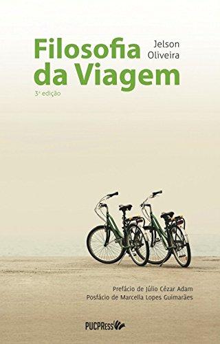 FILOSOFIA DA VIAGEM 2º EDICAO REVISADA, livro de Jelson Oliveira