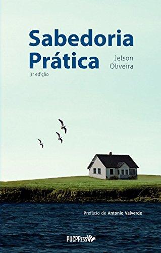 SABEDORIA PRATICA 2º EDICAO, livro de Jelson Oliveira