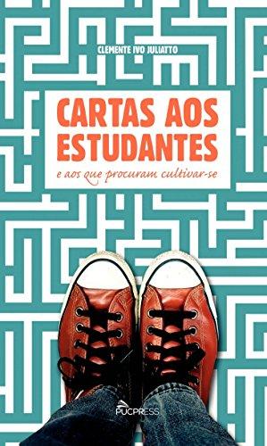 CARTA AOS ESTUDANTES E AOS QUE PRETENDEM CULTIVAR-SE  , livro de Clemente Ivo Juliatto