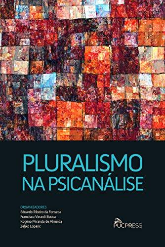 PLURALISMO NA PSICANALISE  , livro de Francisco Verardi Bocca, Eduardo Ribeiro da Fonseca