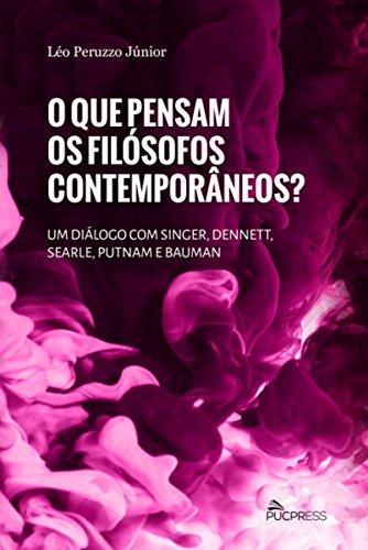 O QUE PENSAM OS FILOSOFOS CONTEMPORANEOS?  , livro de Léo Peruzzo Junior