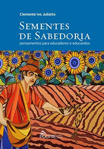 SEMENTES DE SABEDORIA, livro de Clemente Ivo Juliatto