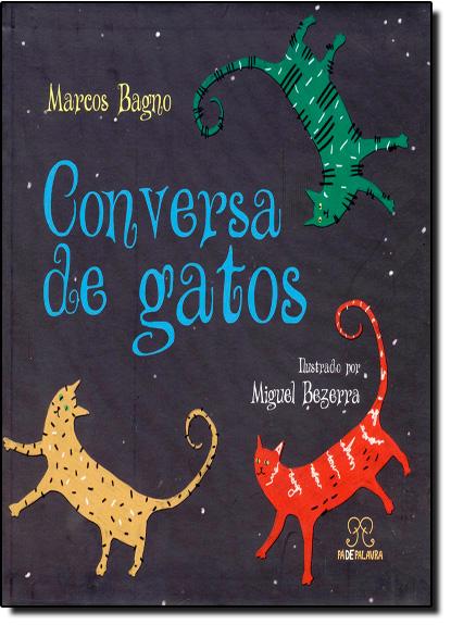 Conversa de Gatos, livro de Marcos Bagno