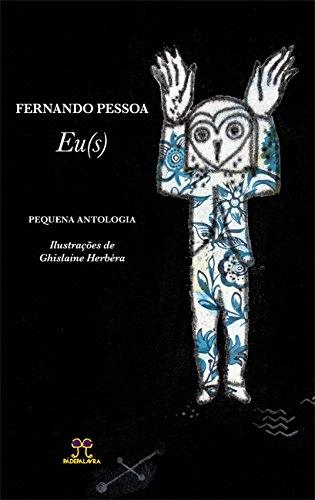 EU(S). Pequena Antologia - Volume 1, livro de Fernando Pessoa
