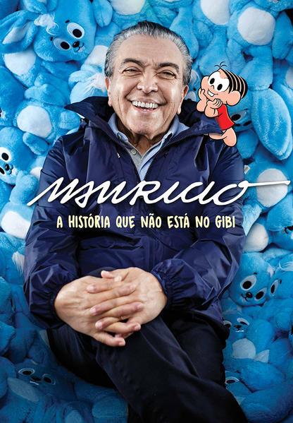 Mauricio: A História Que Não Está No Gibi, livro de Mauricio de Sousa