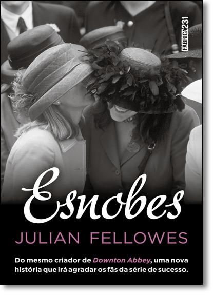 Esnobes, livro de Julian Fellowes