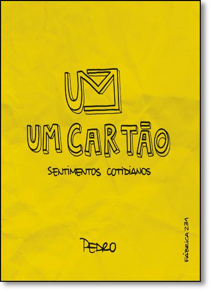 Cartão, Um: Sentimentos Cotidianos, livro de Pedro Henrique
