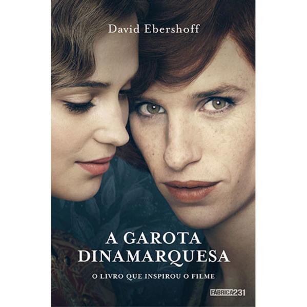 Garota Dinamarquesa, A: O Livro que Inspirou o Filme, livro de David Ebershoff