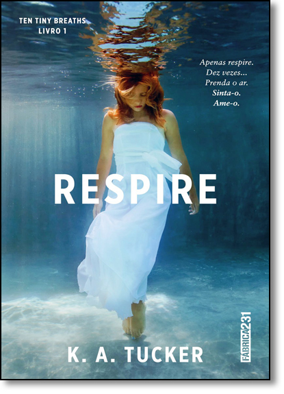 Respire, livro de K. A. Tucker