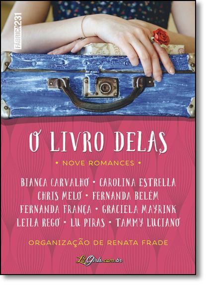 Livro Delas, O: Nove Romances, livro de Bianca Carvalho