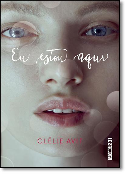 Eu Estou Aqui, livro de Clélie Avit