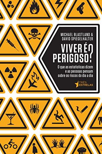 Viver é perigoso ?, livro de David Spiegelhalter, Michael Blastland