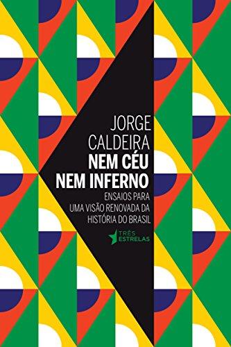 Nem Céu Nem Inferno, livro de Jorge Caldeira
