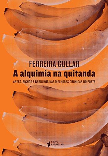 Alquimia na Quitanda, A, livro de Ferreira Gullar