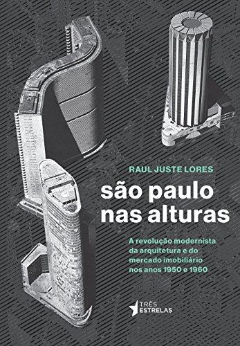 São Paulo nas Alturas, livro de Raul Juste Lores