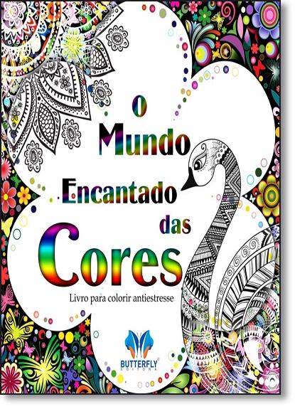 Mundo Encantado das Cores, O, livro de Editora Butterfly