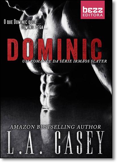 Dominic - Coleção Irmãos Slater - Vol.1, livro de L. A. Casey